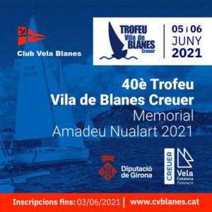 40è Trofeu Vila Blanes Creuer-Memorial Amadeu Nualart 2021